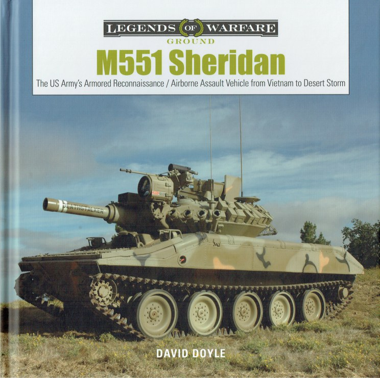 Image for M551 SHERIDAN : THE US ARMY'S ARMORED RECONNAISSANCE / AIRBORNE ASSAULT VEHICLE FROM VIETNAM TO DESERT STORM