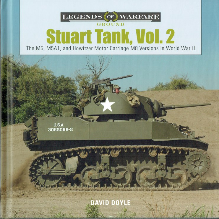Image for STUART TANK, VOL.2 : THE M5, M5A1, AND HOWITZER MOTOR CARRIAGE M8 VERSIONS IN WORLD WAR II