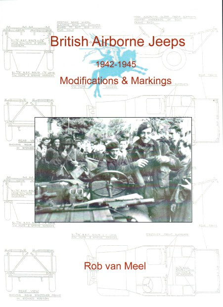 Image for BRITISH AIRBORNE JEEPS 1942 - 1945 : MODIFICATIONS AND MARKINGS (2019)