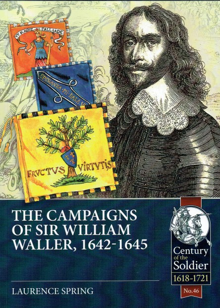 Image for THE CAMPAIGNS OF SIR WILLIAM WALLER, 1642-1645