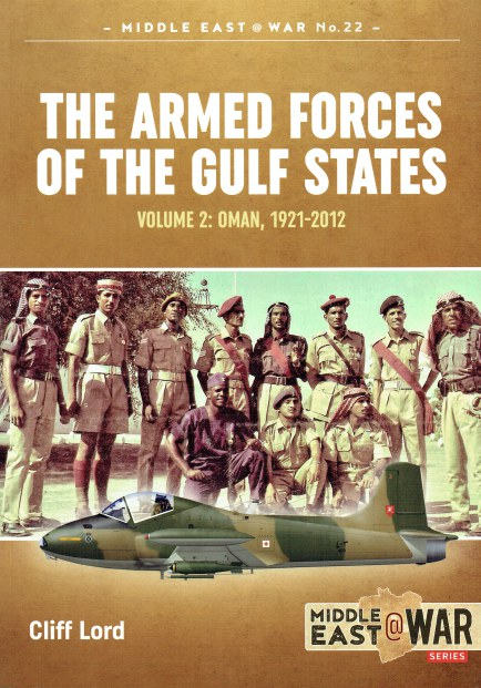 Image for THE ARMED FORCES OF THE GULF STATES VOLUME 2: OMAN, 1921-2012