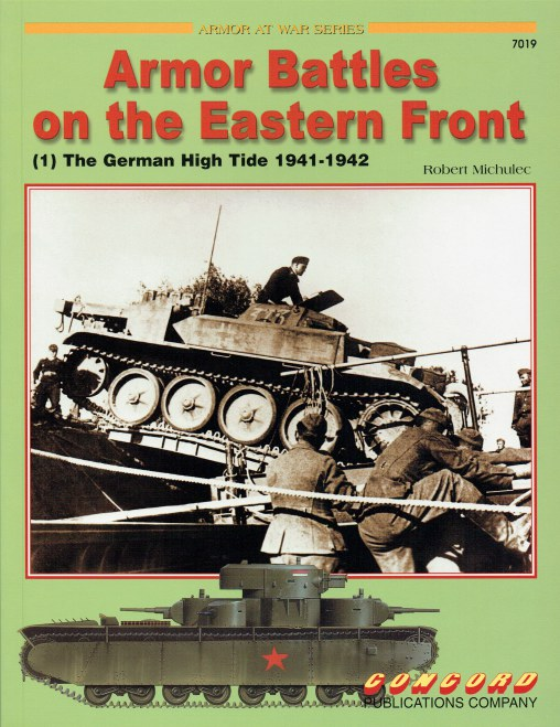 Image for ARMOR BATTLES ON THE EASTERN FRONT (1) THE GERMAN HIGH TIDE 1941-1942