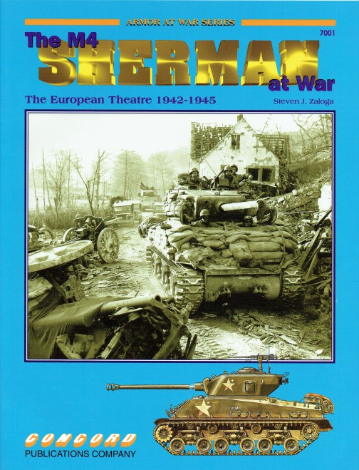 Image for THE M4 SHERMAN AT WAR : THE EUROPEAN THEATRE 1942-1945