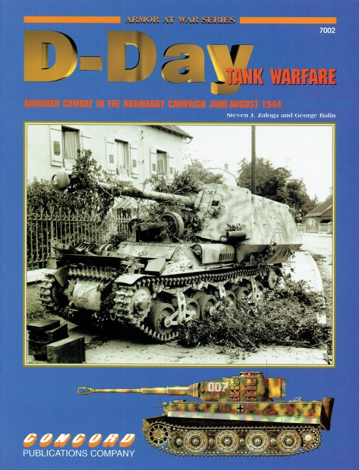 Image for D-DAY TANK WARFARE : ARMOURED COMBAT IN THE NORMANDY CAMPAIGN JUNE - AUGUST 1944