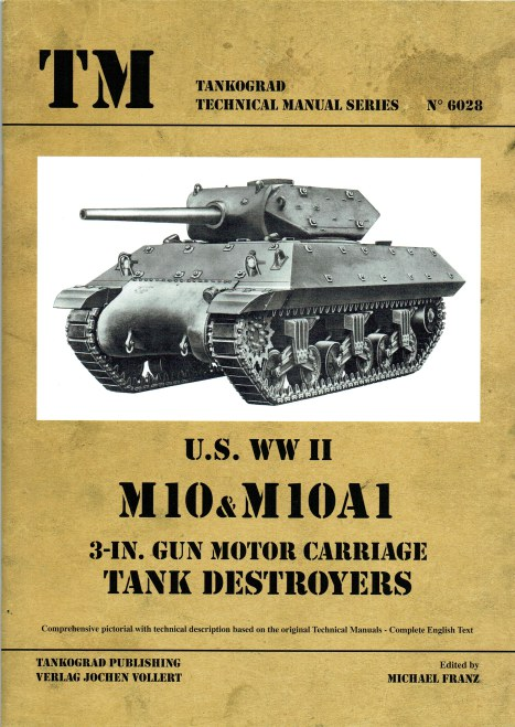 Image for US WWII M10 & M10A1 3-IN. GUN MOTOR CARRIAGE TANK DESTROYERS
