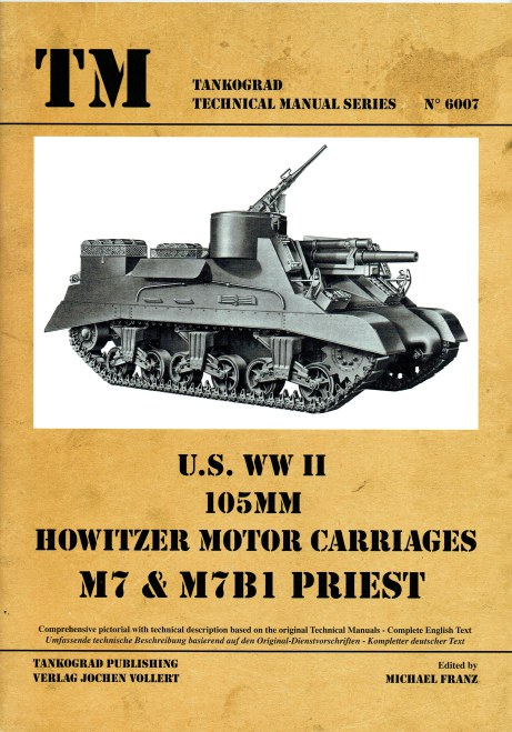 Image for US WWII 105MM HOWITZER MOTOR CARRIAGES M7 & M7B1 PRIEST