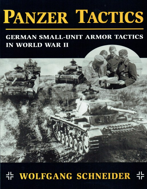 Image for PANZER TACTICS : GERMAN SMALL-UNIT ARMOR TACTICS IN WORLD WAR II