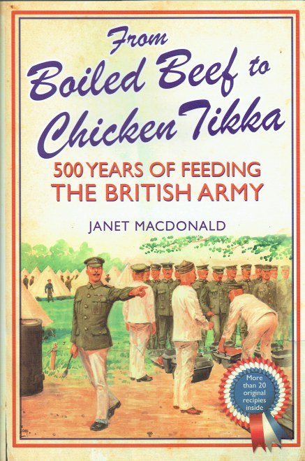 Image for FROM BOILED BEEF TO CHICKEN TIKKA : 500 YEARS OF FEEDING THE BRITISH ARMY