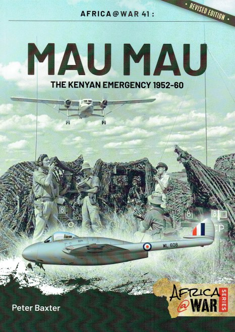 Image for MAU MAU : THE KENYAN EMERGENCY 1952-60 (REVISED EDITION)