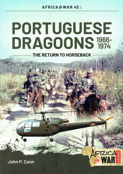 Image for PORTUGUESE DRAGOONS 1966-1974 : THE RETURN TO HORSEBACK