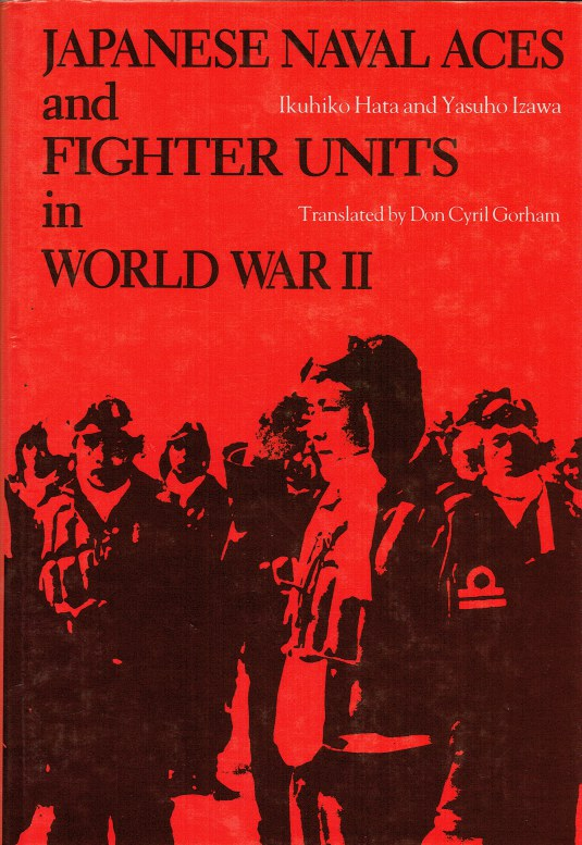 Image for JAPANESE NAVAL ACES AND FIGHTER UNITS IN WORLD WAR II