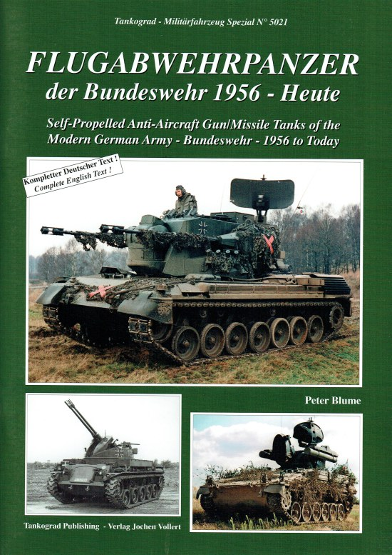 Image for SELF-PROPELLED ANTI-AIRCRAFT GUN/MISSILE TANKS OF THE MODERN GERMAN ARMY - BUNDESWEHR - 1956 TO TODAY