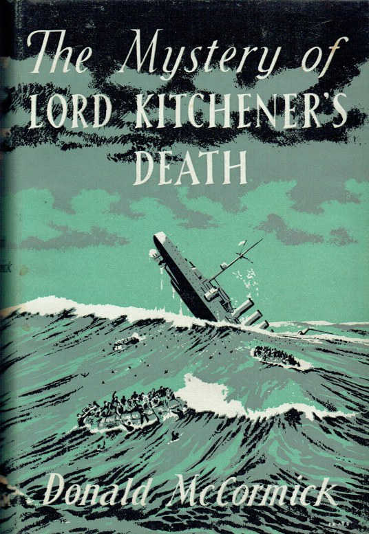 Image for THE MYSTERY OF LORD KITCHENER'S DEATH