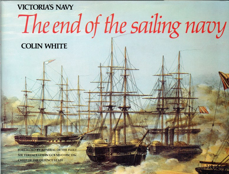 Image for VICTORIA'S NAVY : THE END OF THE SAILING NAVY