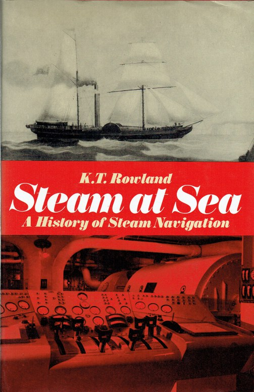 Image for STEAM AT SEA : A HISTORY OF STEAM NAVIGATION