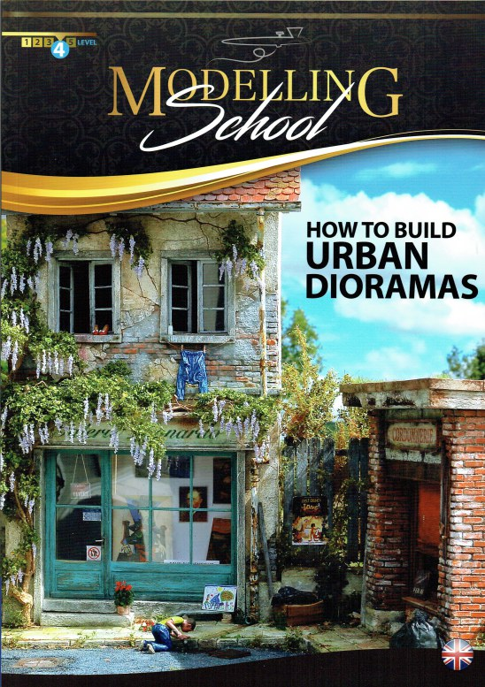 Image for MODELLING SCHOOL: HOW TO BUILD URBAN DIORAMAS