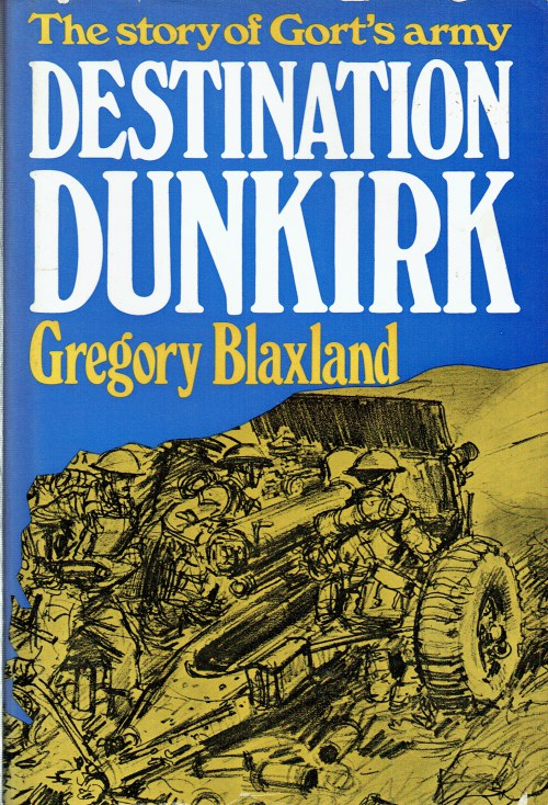 Image for DESTINATION DUNKIRK : THE STORY OF GORT'S ARMY