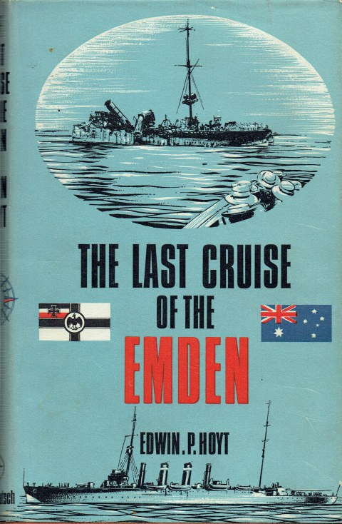 Image for THE LAST CRUISE OF THE EMDEN