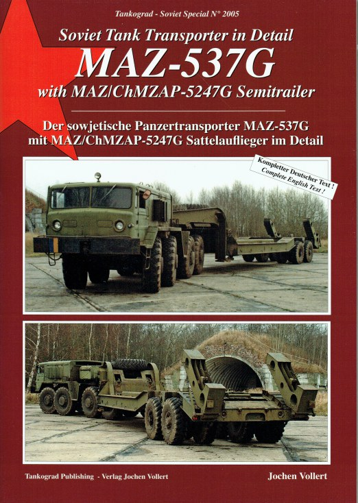 Image for SOVIET TANK TRANSPORTER IN DETAIL MAZ-537G WITH MAZ/CHMZAP-5247G SEMITRAILER