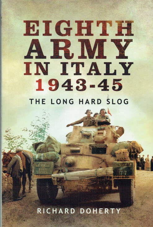 Image for EIGHTH ARMY IN ITALY 1943-45 : THE LONG HARD SLOG