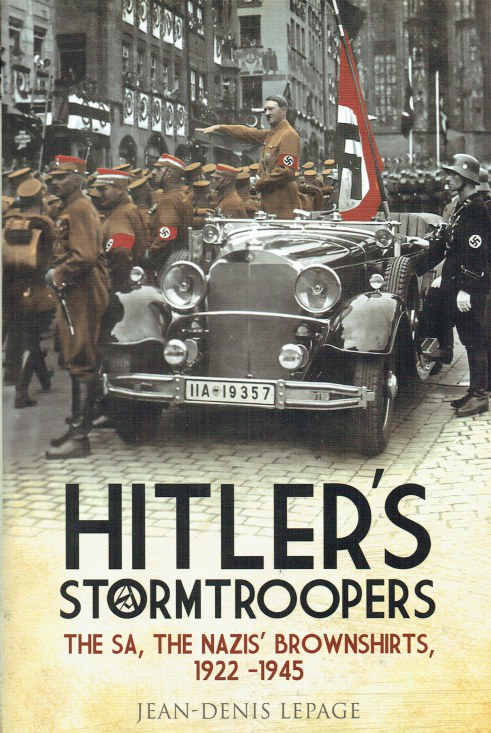 Image for HITLER'S STORMTROOPERS : THE SA, THE NAZIS' BROWNSHIRTS, 1922-1945