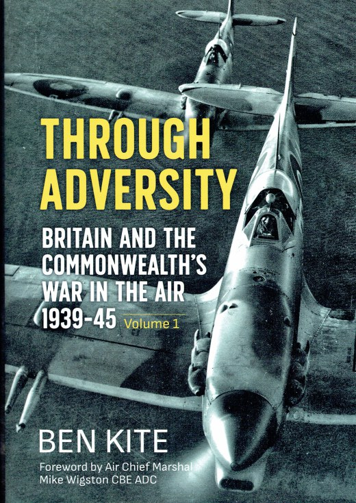 Image for THROUGH ADVERSITY : BRITAIN AND THE COMMONWEALTH'S WAR IN THE AIR 1939-1945 VOLUME 1
