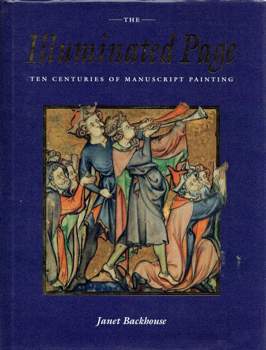 Image for THE ILLUMINATED PAGE : TEN CENTURIES OF MANUSCRIPT PAINTING IN THE BRITISH LIBRARY