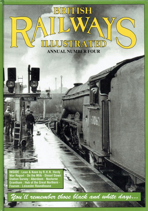 Image for BRITISH RAILWAYS ILLUSTRATED : ANNUAL NUMBER FOUR