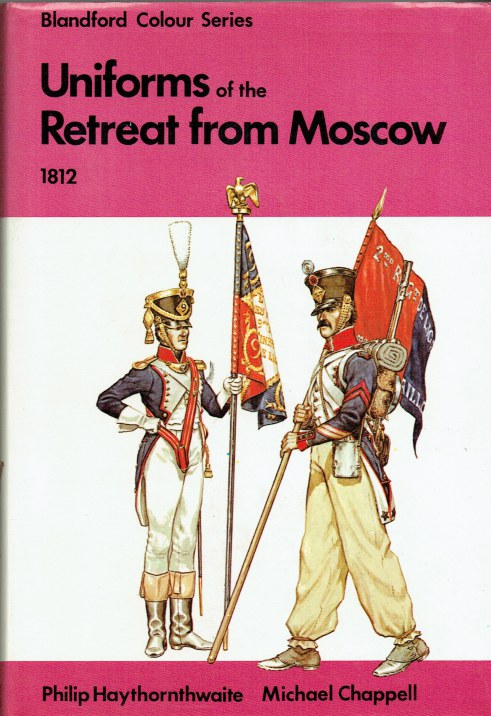 Image for UNIFORMS OF THE RETREAT FROM MOSCOW 1812