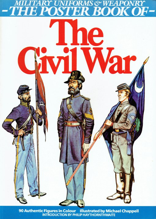 Image for MILITARY UNIFORMS & WEAPONRY: THE POSTER BOOK OF THE CIVIL WAR