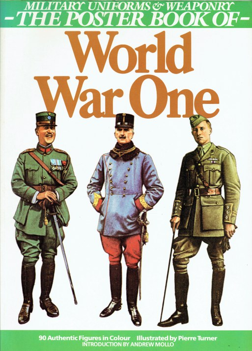 Image for MILITARY UNIFORMS & WEAPONRY: THE POSTER BOOK OF WORLD WAR ONE