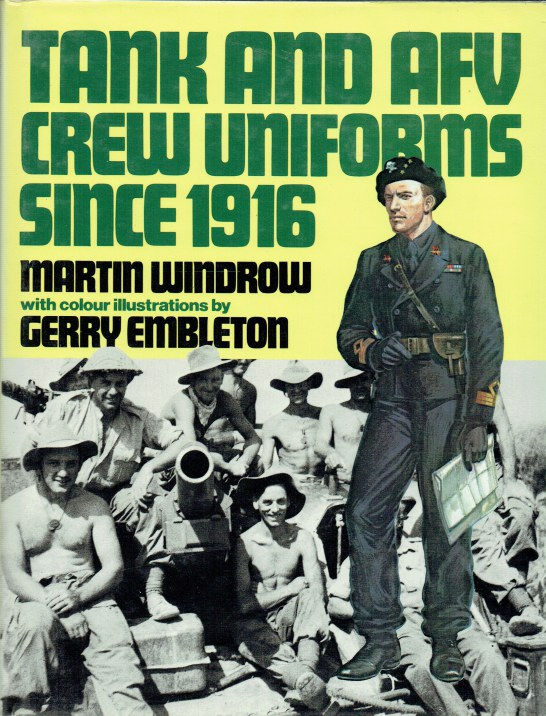Image for TANK AND AFV CREW UNIFORMS SINCE 1916