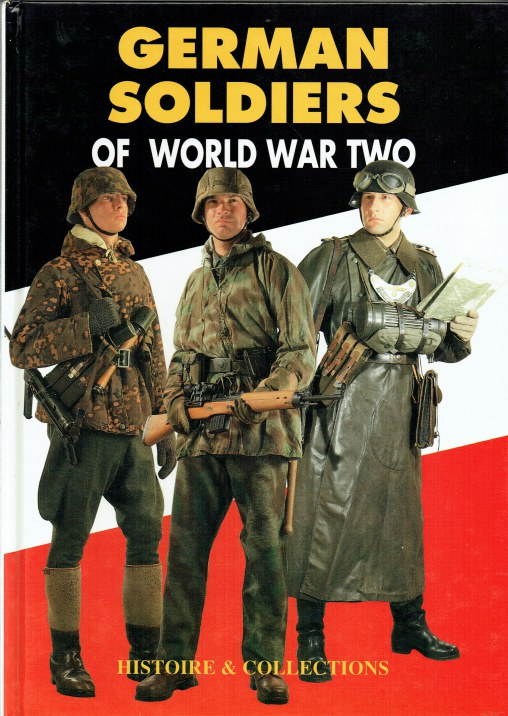 Image for GERMAN SOLDIERS OF WORLD WAR TWO