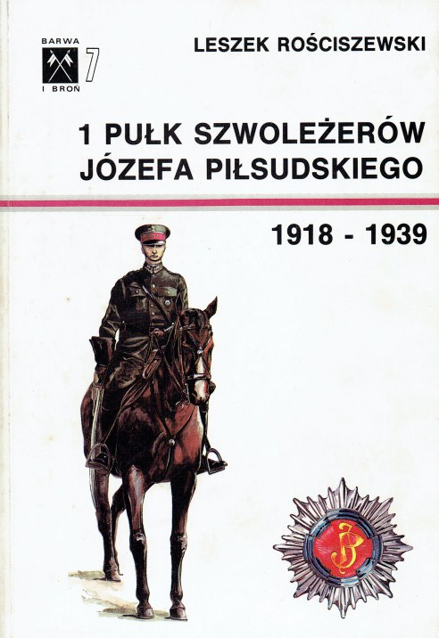 Image for 1 PULK SZWOLEZEROW JOZEFA PILSUDSKIEGO 1918-1939 (POLISH TEXT)