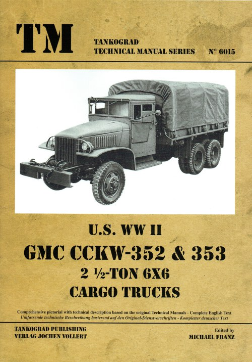 Image for US WWII GMC CCKW-352 & 353 2 1/2-TON 6X6 CARGO TRUCKS