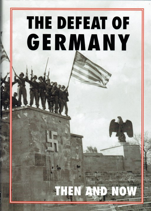 Image for THE DEFEAT OF GERMANY THEN AND NOW