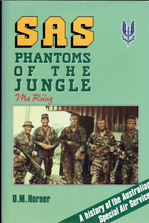 Image for SAS: PHANTOMS OF THE JUNGLE : A HISTORY OF THE AUSTRALIAN SPECIAL AIR SERVICE