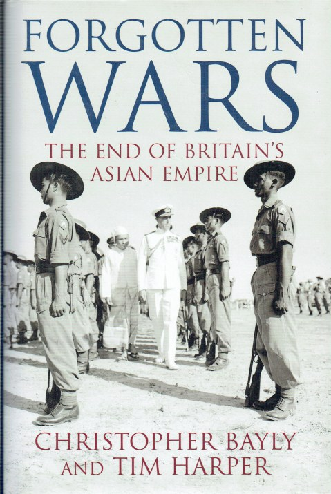Image for FORGOTTEN WARS : THE END OF BRITAIN'S ASIAN EMPIRE