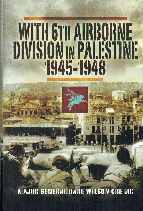Image for WITH 6TH AIRBORNE DIVISION IN PALESTINE 1945-1948
