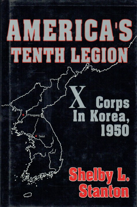 Image for AMERICA'S TENTH LEGION : X CORPS IN KOREA 1950