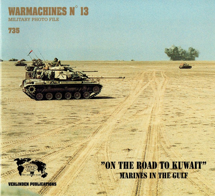 Image for WARMACHINES NO.13 ON THE ROAD TO KUWAIT - MARINES IN THE GULF