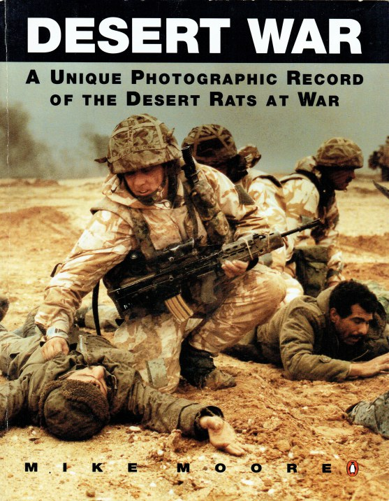 Image for DESERT WAR : A UNIQUE PHOTOGRAPHIC RECORD OF THE DESERT RATS AT WAR