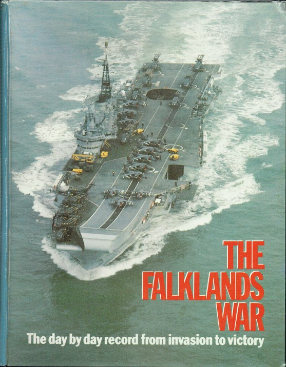 Image for THE FALKLANDS WAR: THE DAY BY DAY RECORD FROM INVASION TO VICTORY (14 MAGAZINES IN BINDER)