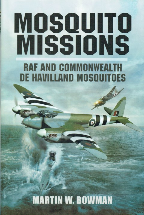 Image for MOSQUITO MISSIONS : RAF AND COMMONWEALTH DE HAVILLAND MOSQUITOES