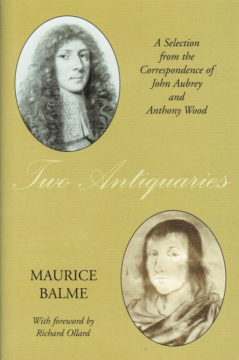 Image for TWO ANTIQUARIES : A SELECTION FROM THE CORRESPONDENCE OF JOHN AUBREY AND ANTHONY WOOD