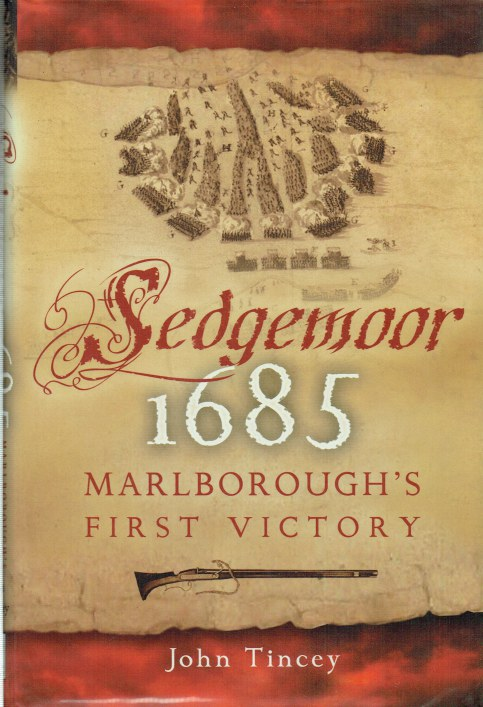 Image for SEDGEMOOR 1685 : MARLBOROUGH'S FIRST VICTORY