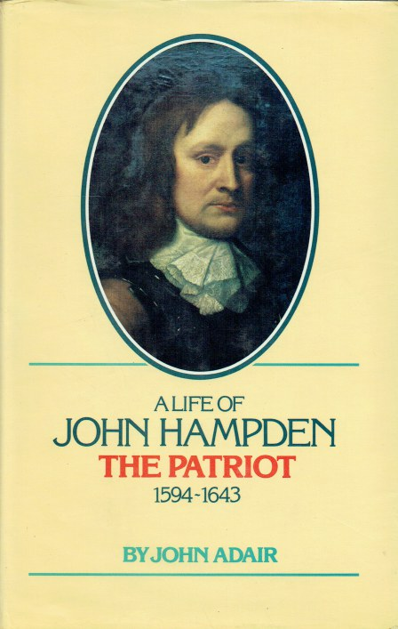 Image for A LIFE OF JOHN HAMPDEN THE PATRIOT (1594-1643) (SIGNED COPY)