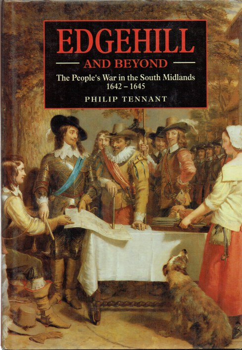 Image for EDGEHILL AND BEYOND : THE PEOPLE'S WAR IN THE SOUTH MIDLANDS 1642-1645