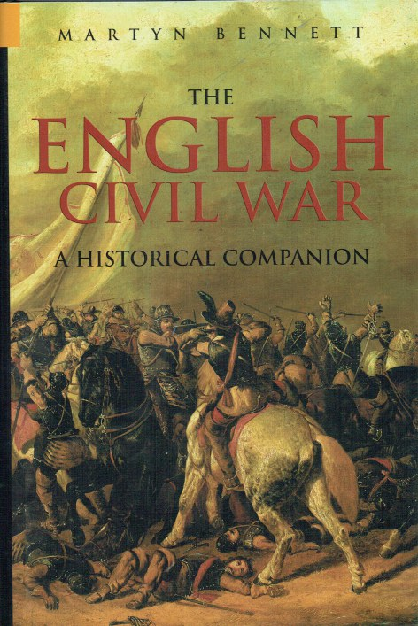 Image for THE ENGLISH CIVIL WAR : A HISTORICAL COMPANION