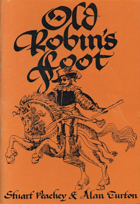 Image for OLD ROBIN'S FOOT : THE EQUIPPING AND CAMPAIGNS OF ESSEX'S INFANTRY 1642-1645